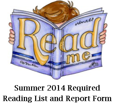 Summer 2014 Required Reading List and Report Form Updated